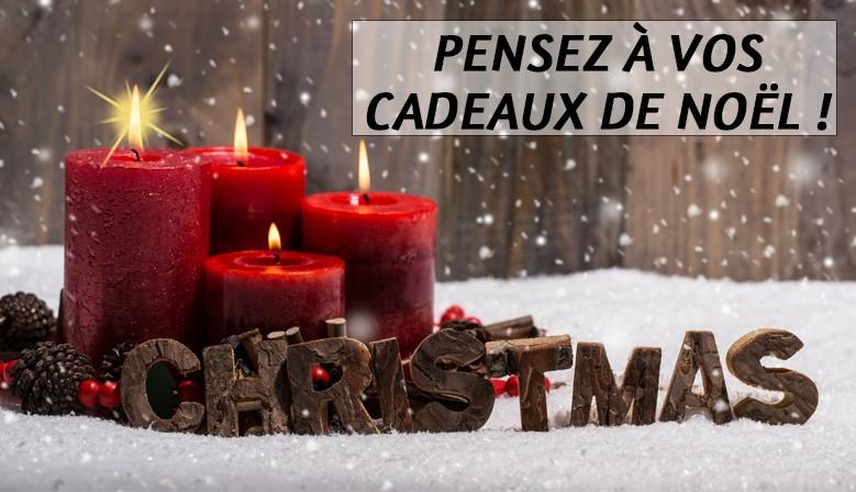 Pensez à vos cadeaux de Noël !