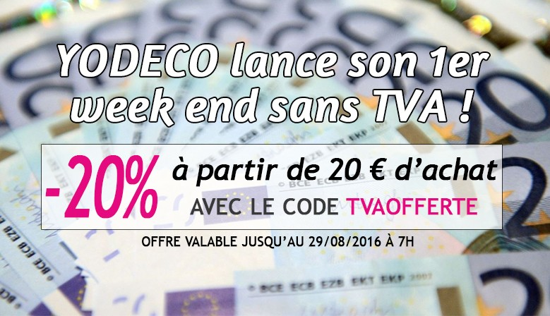 Yodeco lance son 1er week end sans TVA !