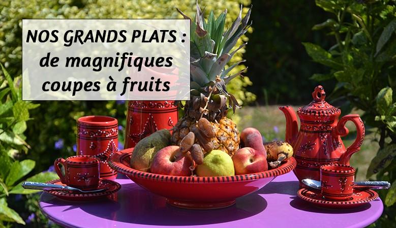Nos grands plats : de magnifiques coupes à fruits