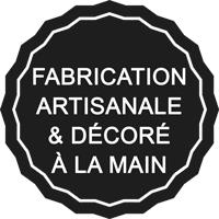 Fabrication artisanale et décoré à la main