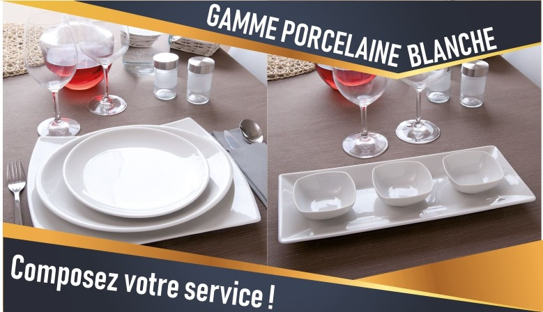 Nouvelle gamme porcelaine blanche ! Composez votre service !